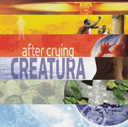 After Crying - Creatura