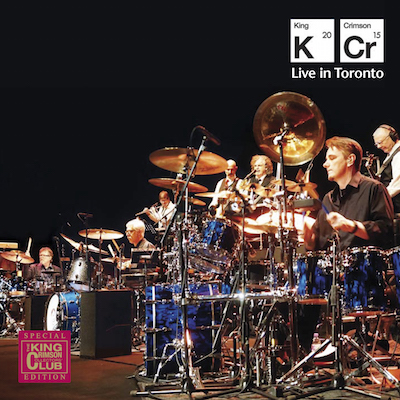 King Crimson - Live In Toronto 2015 (2CD)