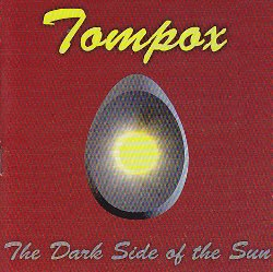 Tompox (SOLARIS bassist\'s band) - Dark Side of the Sun